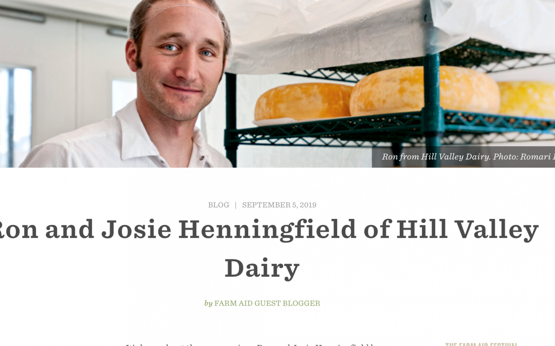 FarmAid 2019 Features Hill Valley Dairy in Guest Blog